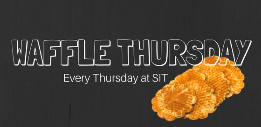 Waffle Thursday, every week at SIT.